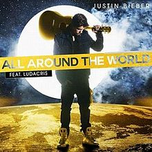 All_Around_the_World_(Justin_Bieber_song)