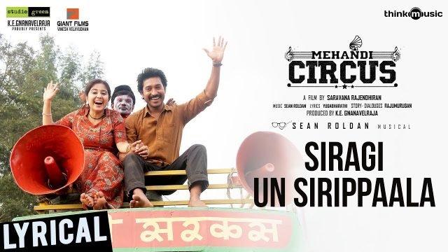 Siragi Un Sirippaala - Mehandi Circus
